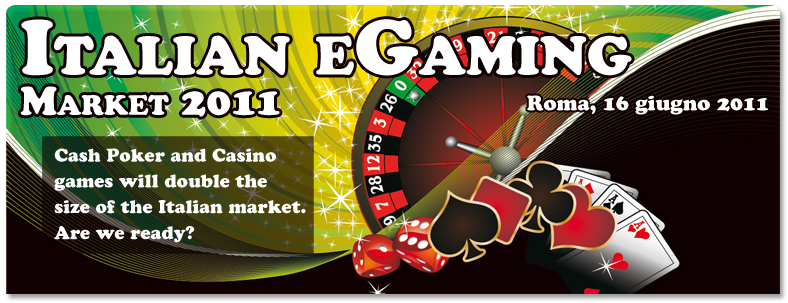 Italian eGaming Market 2011 | Gaming Conference