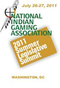 NIGA - National Indian Gaming Association Summer Legislative Summit