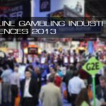 Top Online Gambling Industry Conferences 2013