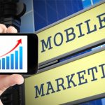 Mobile Marketing: What Today Says About Tomorrow