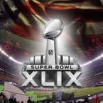 NFL Super Bowl XLIX Prop Bets Part 1: National Anthem and Halftime Show