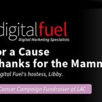 "Digital Fuel's ""Flirt for a Cause – Give Thanks for the Mammaries"": Breast Cancer Fundraiser at LAC"