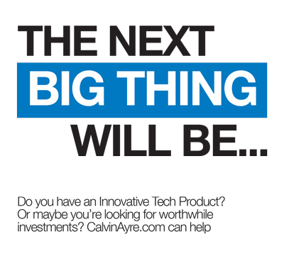 The Next Big Thing Will Be...