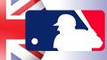 Major League Baseball headed to London despite presence of big bad bookies
