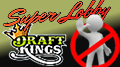 DraftKings slaps cease & desist letter on SuperLobby daily fantasy sports analysts