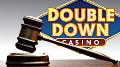 Court dismisses disgruntled social gamer's lawsuit against DoubleDown Casino