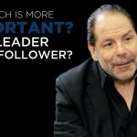 Shared Experience – Which is more important? A leader or a follower?