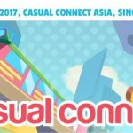 The 40th edition of Casual Connect  Casual Connect Asia 2017 in Singapore: First insights