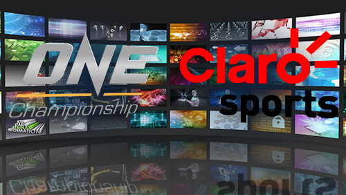 ONE CHAMPIONSHIP ANNOUNCES TELEVISION DEAL WITH PAN LATIN AMERICA BROADCAST GIANT CLARO SPORTS
