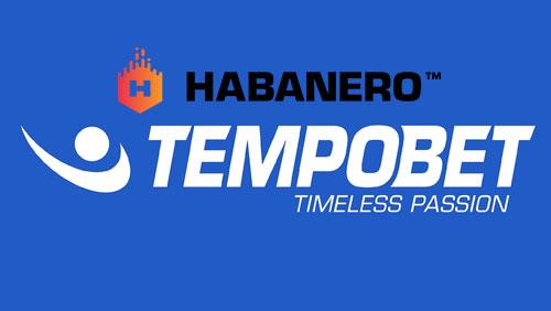 Habanero content live on Tempobet