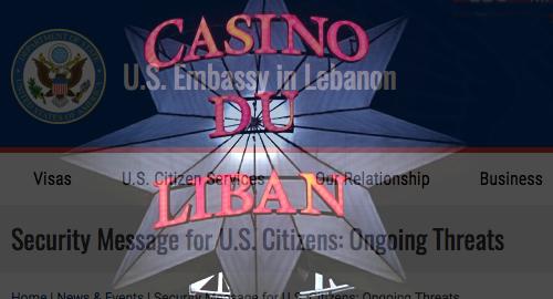 us-embassy-casino-du-liban-warning