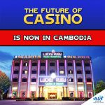 The future of Casinos is now in Cambodia