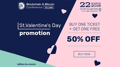Saint Valentine's Day offer: get second ticket to Blockchain & Bitcoin Conference Tallinn for free