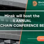 Six months of new digital policy: Blockchain & Bitcoin Conference Belarus to discuss Decree No.8