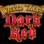 Microgaming unveils Wicked Tales: Dark Red