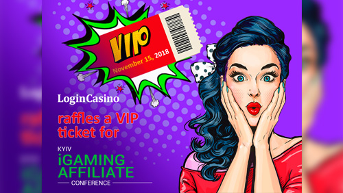 Login Casino raffles one VIP sheet for Kyiv iGaming Affiliate Conference